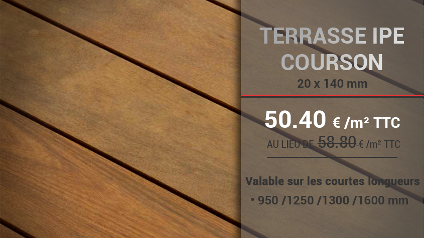 Promotion courson terrasse IPE